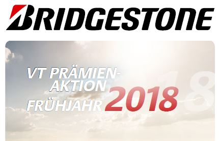 Bridgestone VT Prämien-Aktion Frühjahr 2018 bei HEBA-Reifen in Mistelbach bei Wels